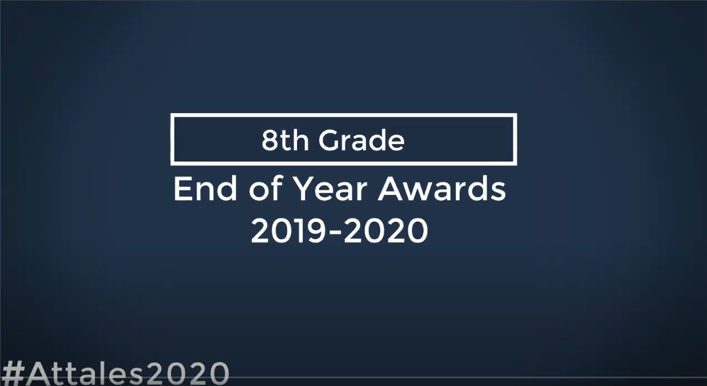 Virtual End of Year Awards Ceremony (Grade 8)- Part 2